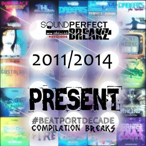 Download VA - Sound Perfect Breakz #BeatportDecade Breaks mp3