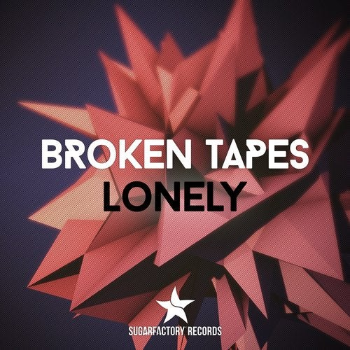 Broken Tapes - Lonely