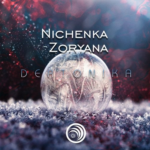 Nichenka Zoryana - Dertonika (EP) 2019