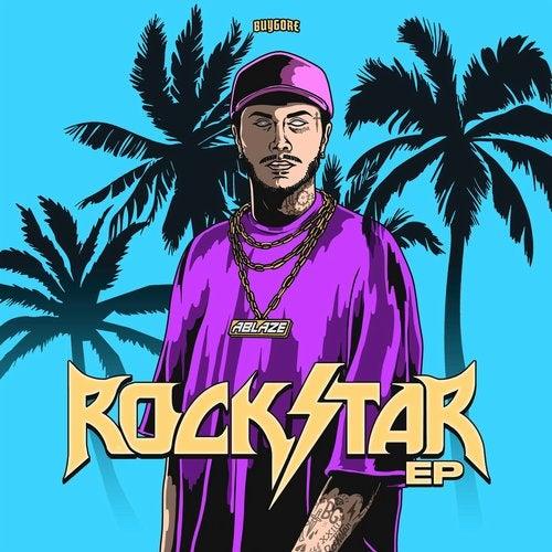 Download Ablaze - Rockstar EP mp3