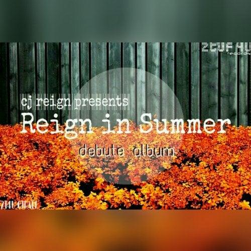 CJ Reign - Reign In Summer [LP] 2019