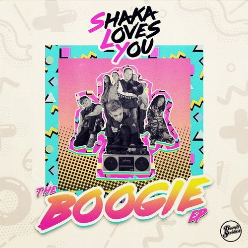 Shaka Loves You — Boogie [EP] 2018