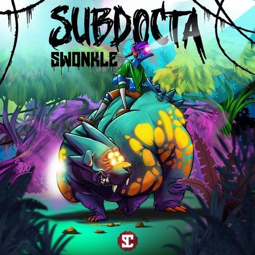 SubDocta - Swonkle [EP] 2019