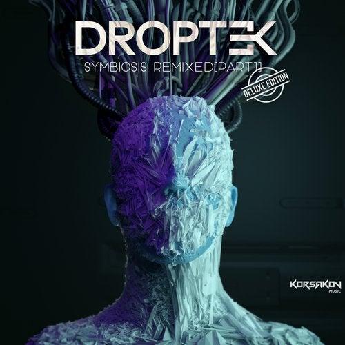 Droptek - Symbiosis Remixed Part 1 (Deluxe Edition)