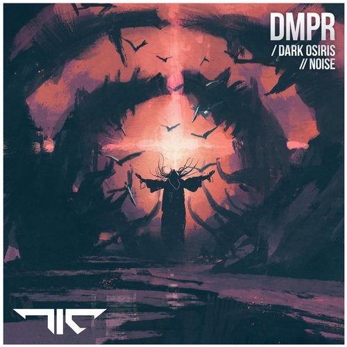 DMPR - Dark Osiris / Noise 2019 [EP]