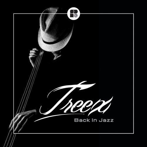 Treex - Back In Jazz (EP) 2019