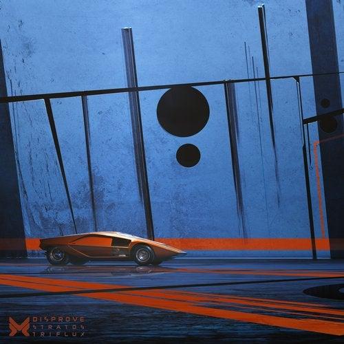 Disprove - Stratos / Triflux 2019 [EP]