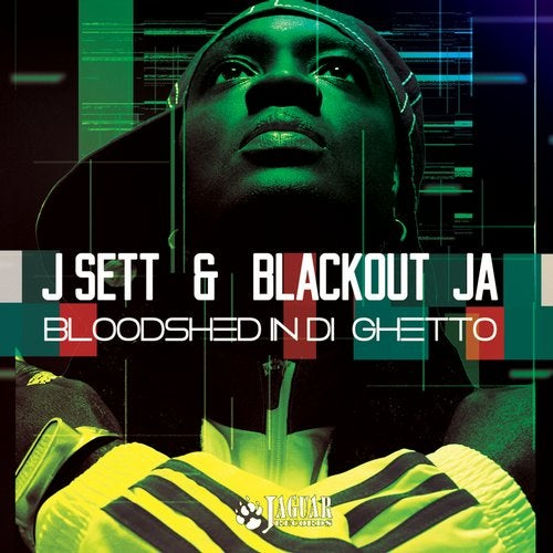 Blackout Ja, J Sett - Bloodshed In Di Ghetto (EP) 2018