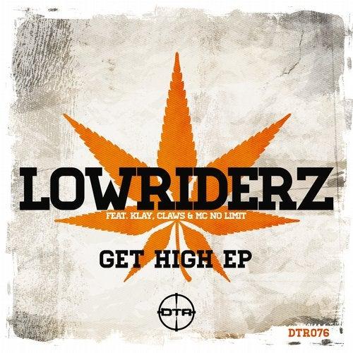 LowRIDERz - Get High 2019 [EP]