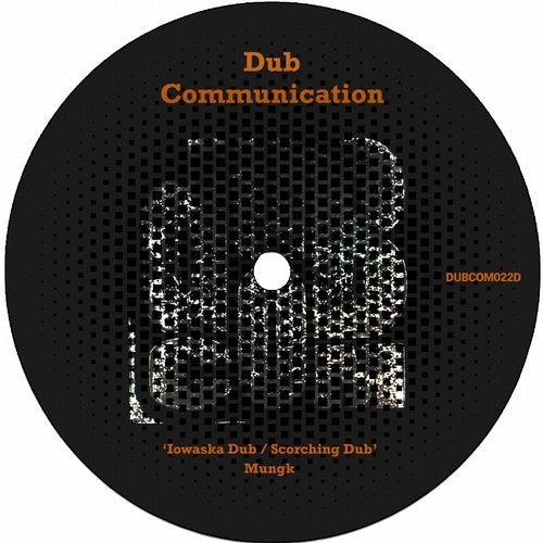 Mungk - Iowaska Dub / Scorching Dub [EP] 2019