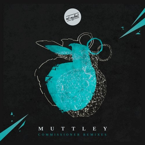 Muttley - Commissioner (Remixes) [EP] 2018