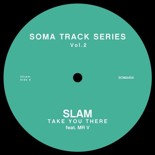 Take You There (Original Mix) by Slam, Mr V on Beatport