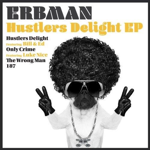 Erbman - Hustlers Delight 2019 [EP]