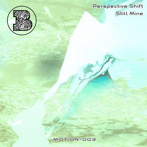 Perspective Shift - Still Mine 2019 [EP]