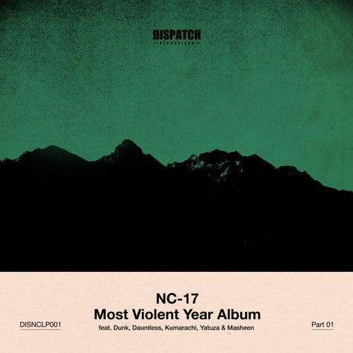 Download NC-17 - Most Violent Year Album Part 1 (DISNCLP001) mp3