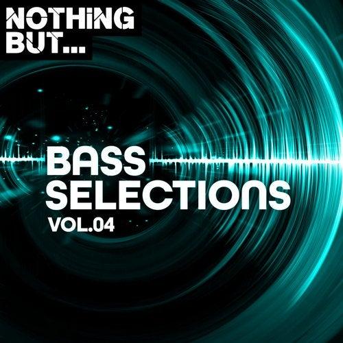 VA - NOTHING BUT... BASS SELECTIONS, VOL. 04 [LP] 2019