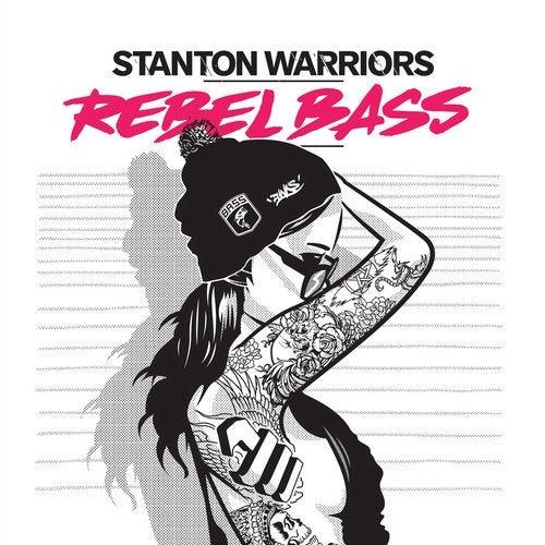Stanton Warriors - Rebel Bass 2015 [LP]
