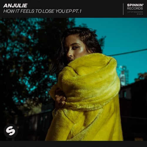 Anjulie - How It Feels To Lose You EP, Pt. 1 (EP) 2019