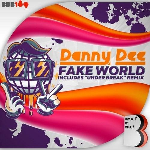 Danny Dee - Fake World [EP] 2017