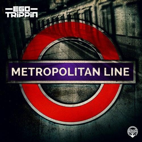 Ego Trippin - Metropolitan Line (EP) 2019