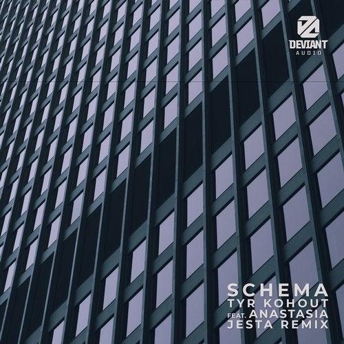 Tyr Kohout & Anastasia - Schema (Jesta Remix) (Single) 2019