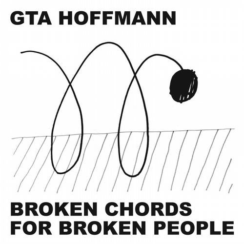 Broken Chords For Broken People Pt.1 (Original Mix) by GTA Hoffmann ...