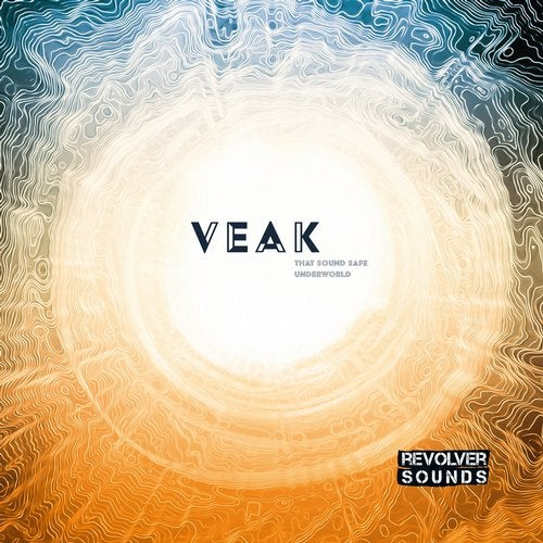 Veak - That Sounds Safe / Underworld EP