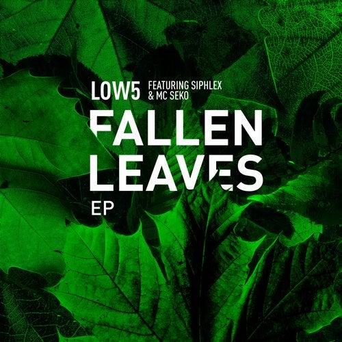 Low5 - Fallen Leaves (EP) 2018