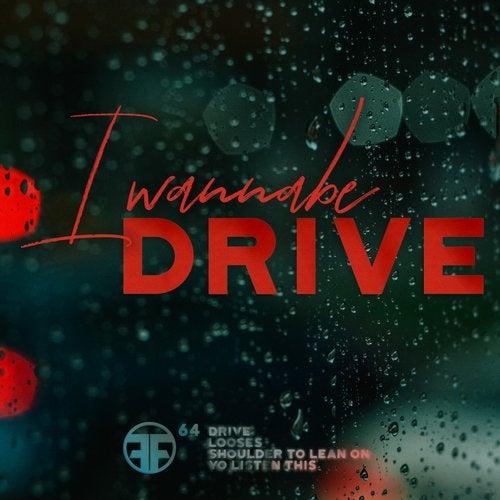 I Wannabe - Drive (EP) 2019