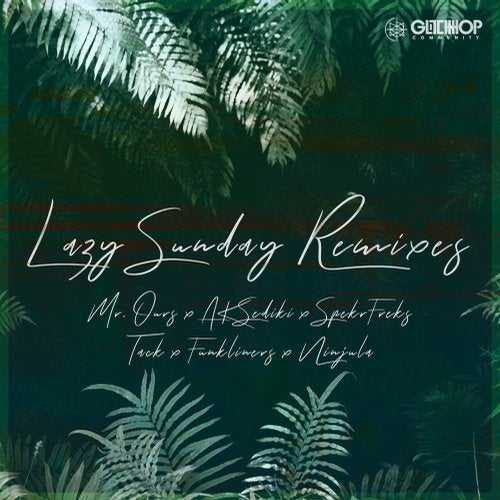 Mr. Ours - Lazy Sunday Remixes 2019 [EP]