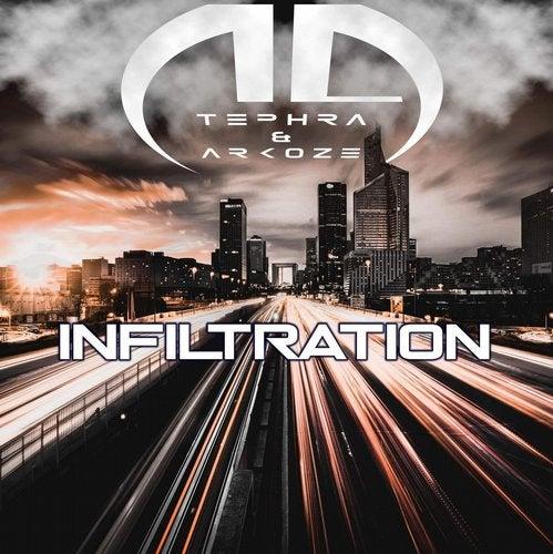 Tephra & Arkoze - Infiltration 2019 [EP]