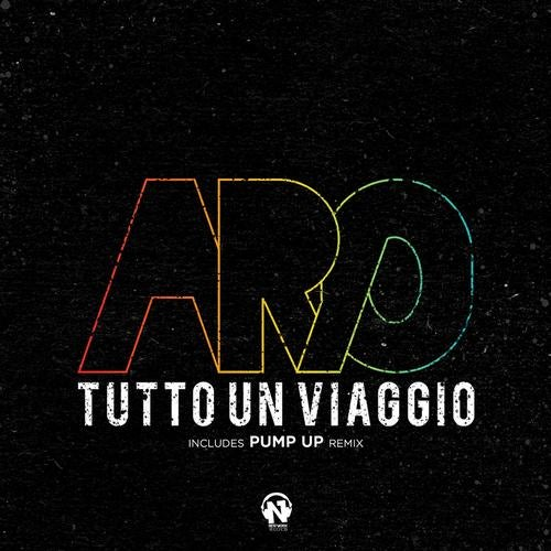 Aro Tutto un viaggio (Pump Up Remix) [Netswork Italia
