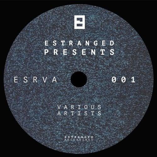 VA - ESRVA001 ESTRANGED PRESENTS [LP] 2018