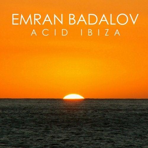 Acid Ibiza [Embarcadero Records] :: Beatport