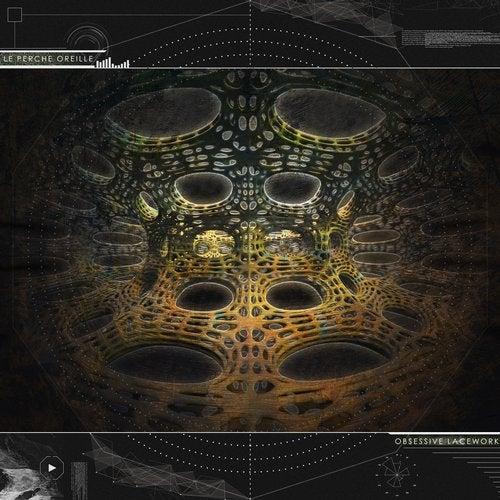 Le Perche Oreille - Obsessive Lacework (LP) 2019