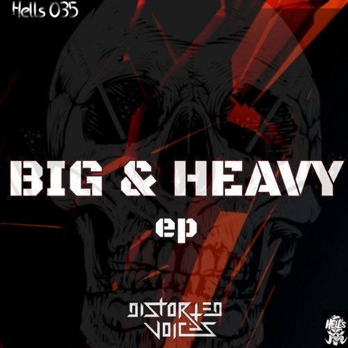 Distorted Voices - Big & Heavy