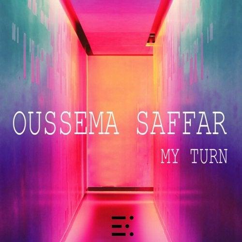My Turn (Original Mix) by Oussema Saffar on Beatport