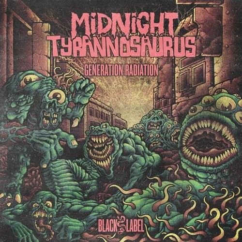Midnight Tyrannosaurus - Generation Radiation 2019 [EP]