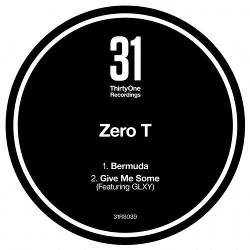 Zero T - Bermuda / Give Me Some 2019 (EP)