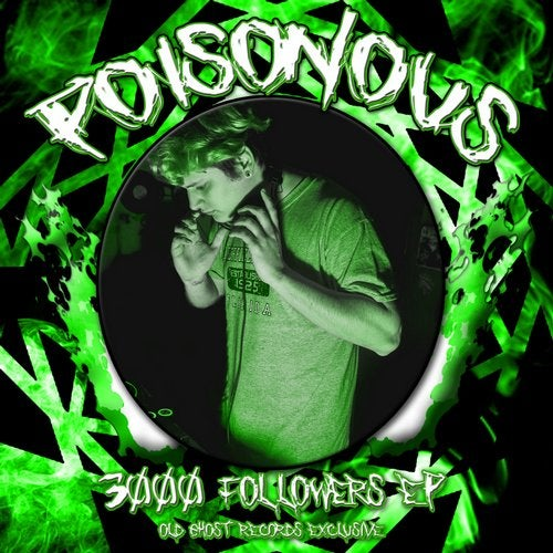 Poisonous - 3000 FOLLOWERS 2019 [EP]