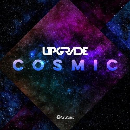 Upgrade - Cosmic 2019 [Single]