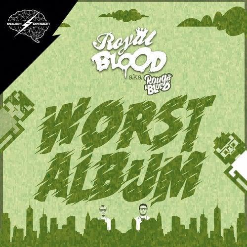 Royal Blood (SP) - Worst Album 2019 [EP]