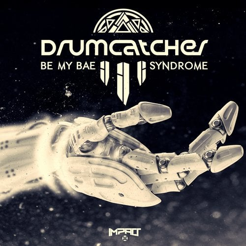 Drumcatcher - Be My Bae / Syndrom 2018 (EP)