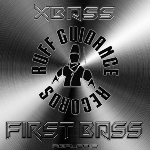 Xbass - First Bass (LP) 2018