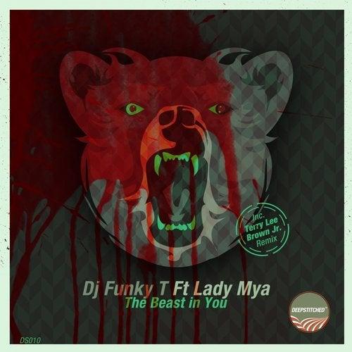 The Beast In You (Forteba Remix) by DJ Funky T, Lady Mya on