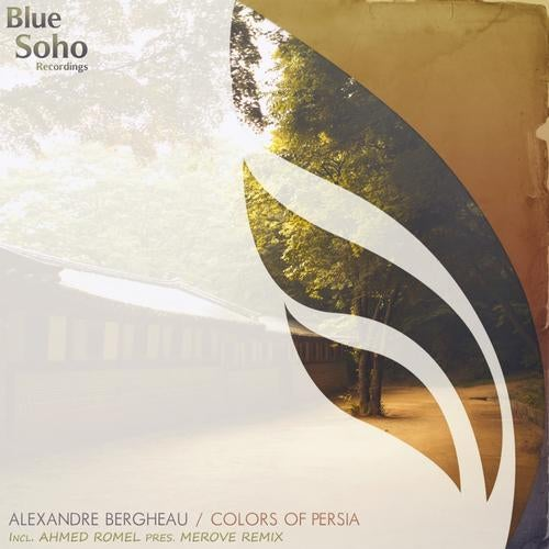 Colors of persia original mix by alexandre bergheau on beatport