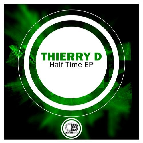 Thierry D - Half Time (EP) 2018