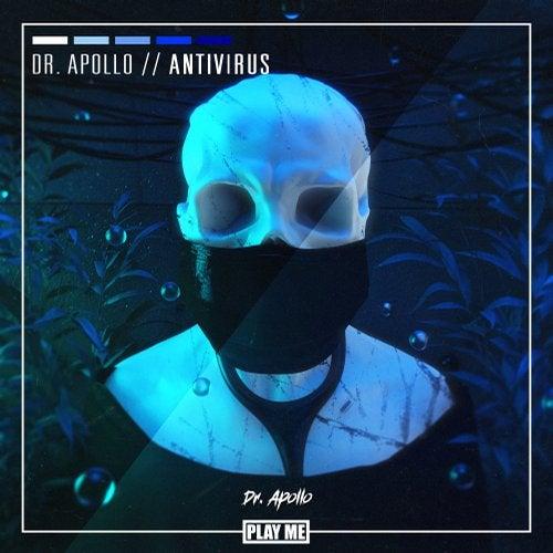 Dr. Apollo - Antivirus 2019 (EP)