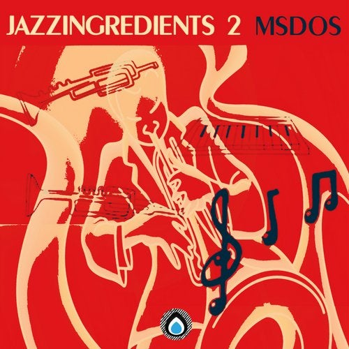 mSdoS - Jazz Ingredients 2 (EP) 2019