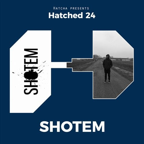 Shotem - Hatched 24 (EP) 2018